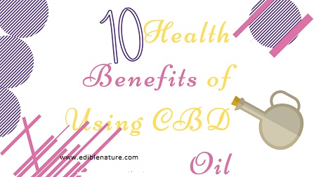 Health Benefits of Using CBD Oil